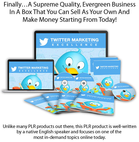Download FREE Twitter Marketing Excellence PLR