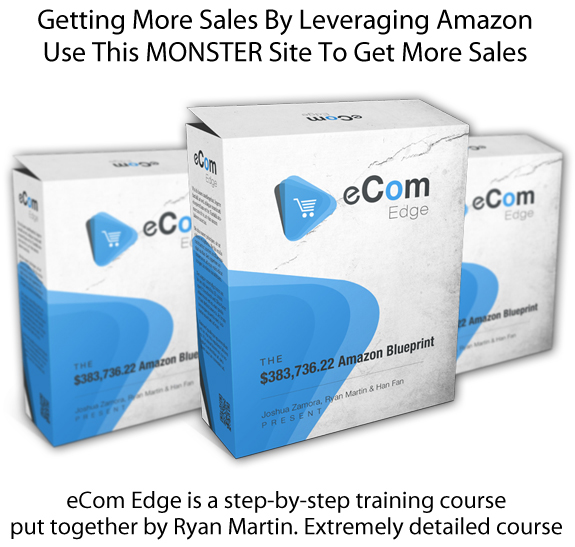INSTANT Download eCom Edge Blueprint By Ryan Martin