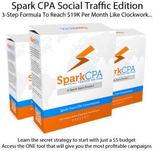 Spark CPA Social Traffic Edition LIFETIME ACCESS!