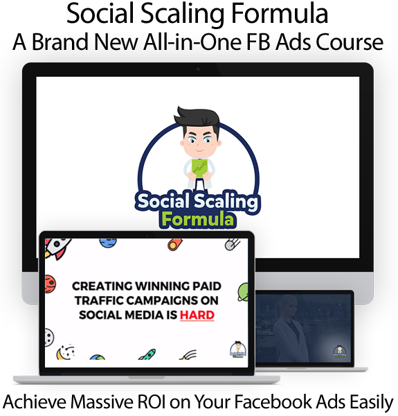 Social Scaling Formula New All-in-One FB Ads Course